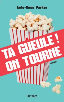 Ta gueule! On tourne